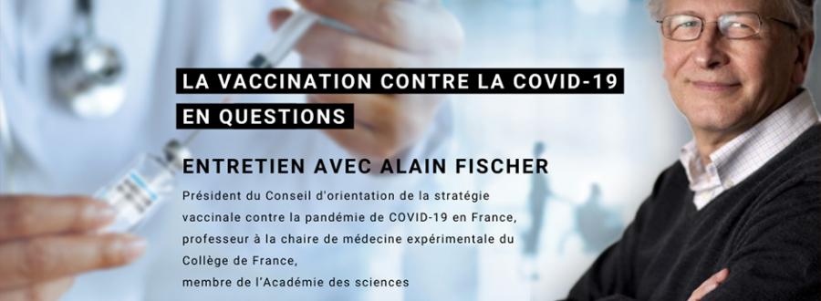 Entretien avec Alain Fischer